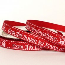 10mm Twill Ribbon From This House To Yours At Christmastime